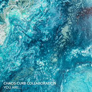 chaos-curb-collaboration-you-are