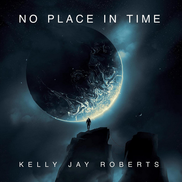 kelly-jay-roberts-no-place-in-time