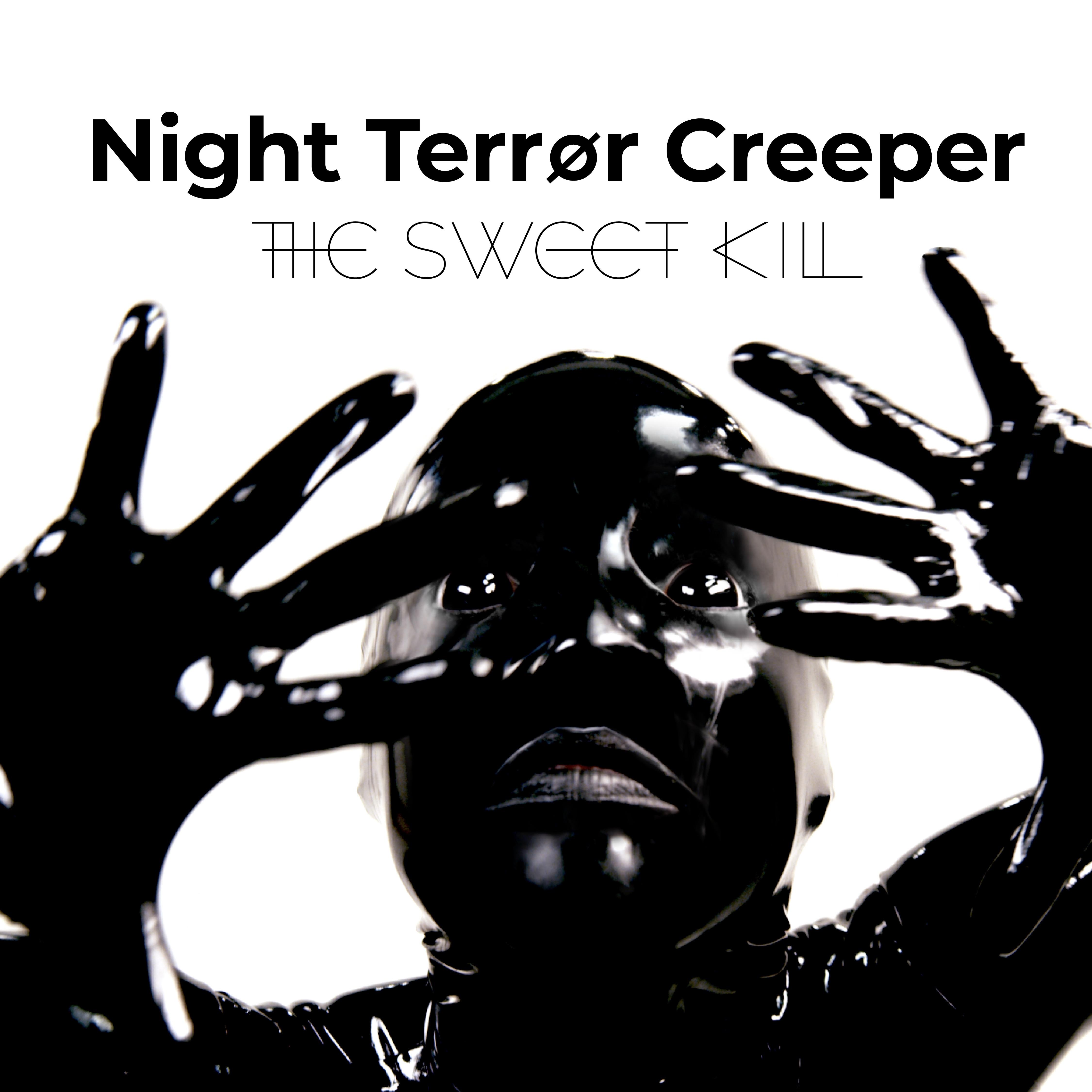 Night Terror Creeper