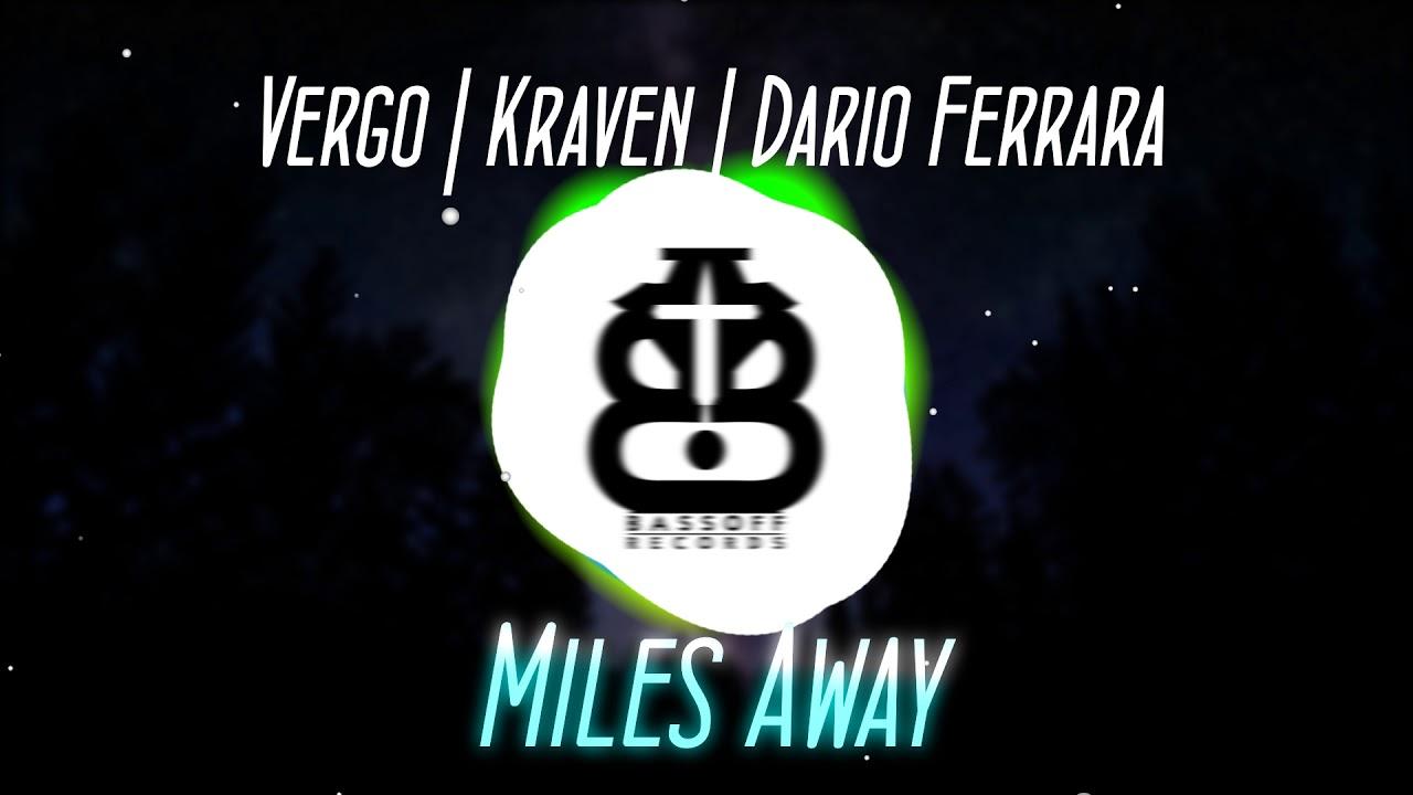 vergo-kraven-dario-ferrara-miles-away